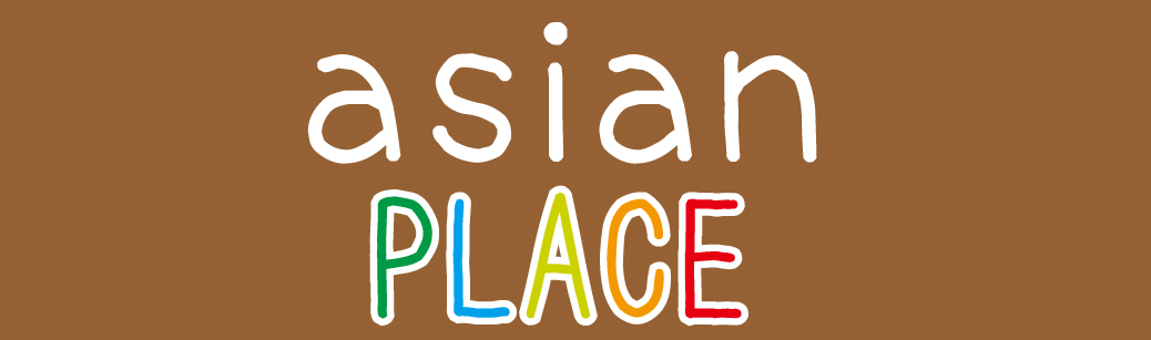 asian PLACEのblog